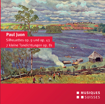 Komponist: Paul Juon Silhouettes op. 9 und op. 43